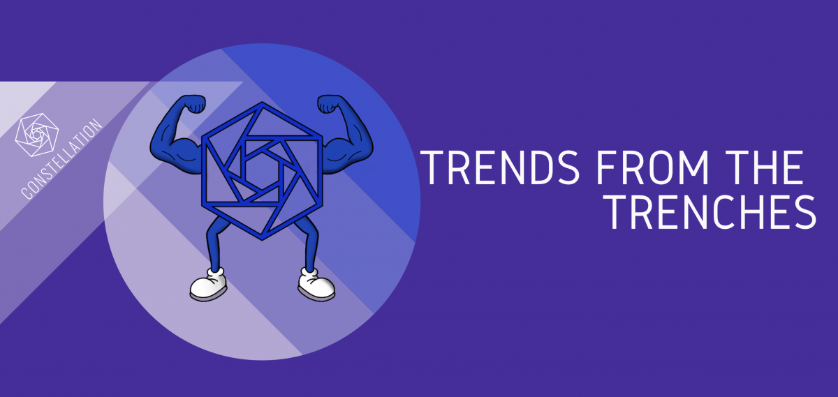 Trends from the Trenches