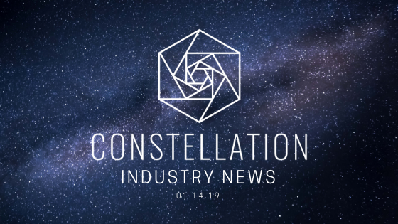 Constellation Industry News Update 1/14/19