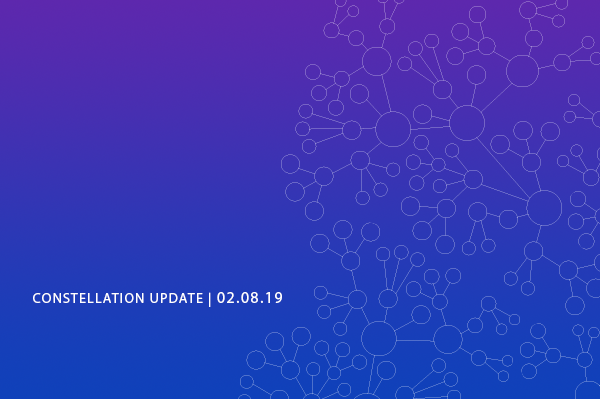 Constellation Update 2/8/19
